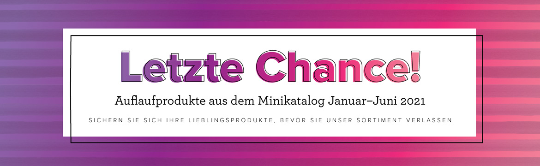Letzte Chance – Ausverkauf Minikatalog Januar – Juni 2021